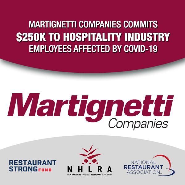 MARTIGNETTI COMPANIES COMMITS $250K