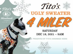 Tito's Ugly Sweater 4 Miler